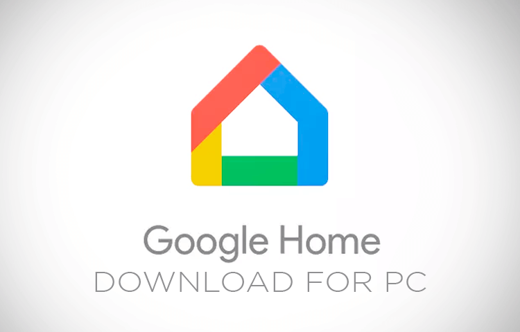 download google home for pc