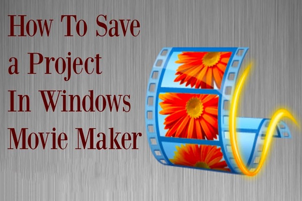 save movie maker project on windows